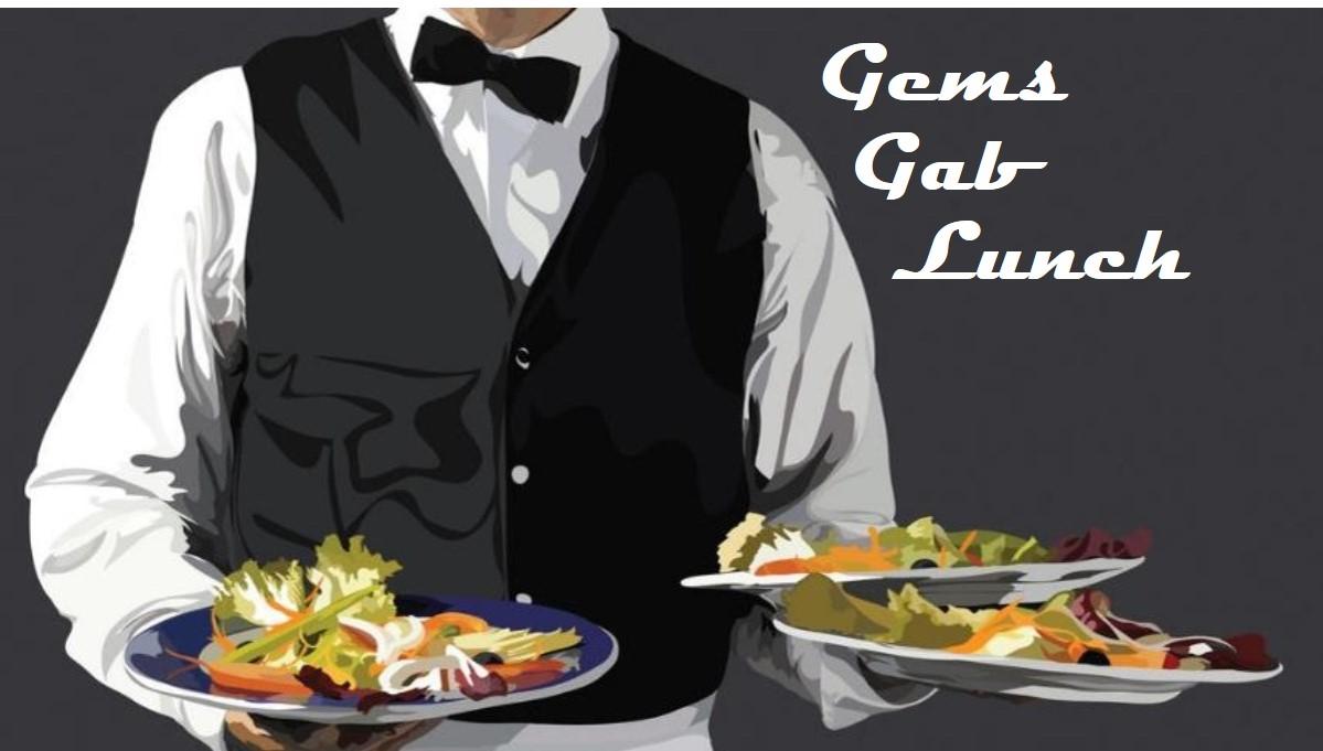 Gems Gab Lunch