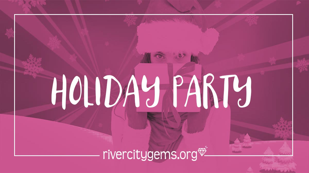 River City Gems Holiday Party