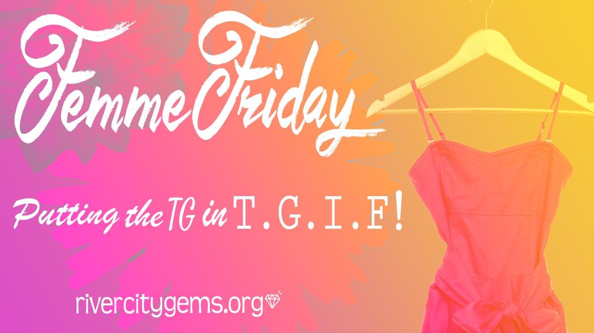 Femme Friday